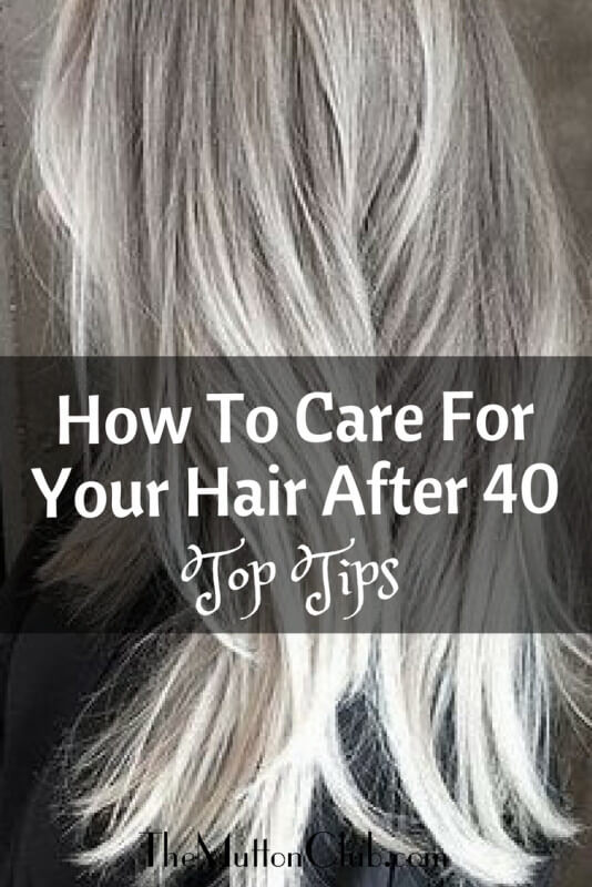 How To Care For Your Hair After 40