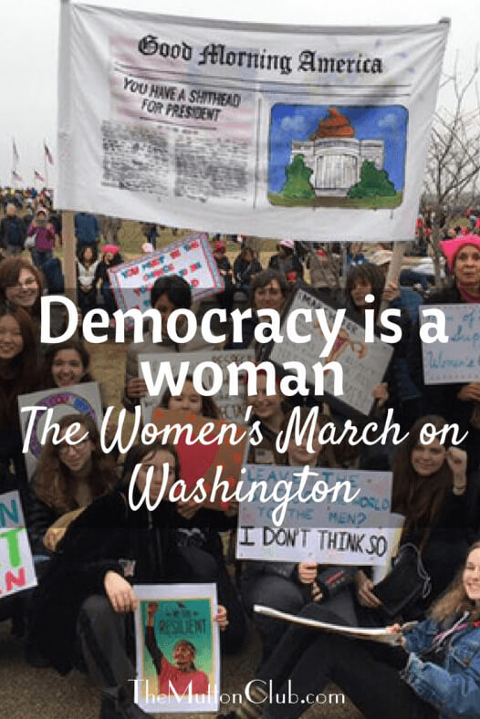 Democracy is a woman - the Women's March on Washington